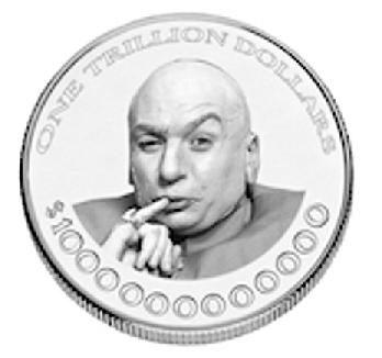 La moneta da un trilione di dollari